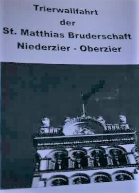 Trierwallfahrt der St. Matthias Bruderschaft Nz/Oz unter dem Leitwort -Kommt und seht-
